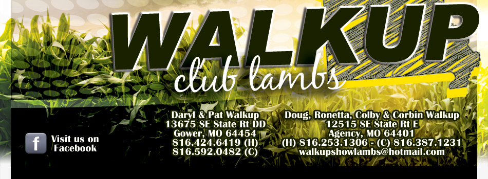 Walkup Club Lambs - Daryl & Pat Walkup Gower, MO; Doug Walkup Family - Agency, MO